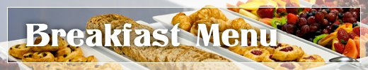 In Home Catering Farmington MI - Catering By Kevin - menu_banners_breakfast_1